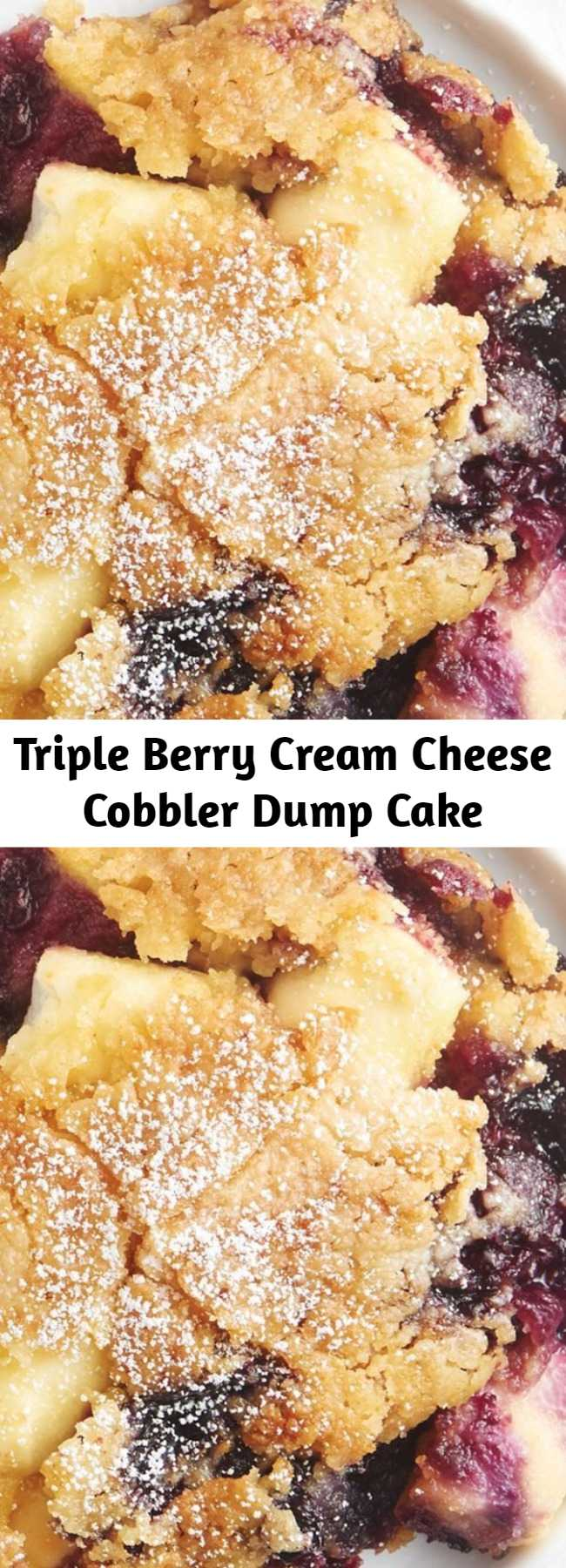 Triple Berry Cream Cheese Cobbler Dump Cake - When a fresh berry cobbler meets an easy dump cake, the end result is pure magic. Raspberries, blueberries and blackberries get mixed with cream cheese and cake mix for an easy dessert that's no-fuss and totally delicious.