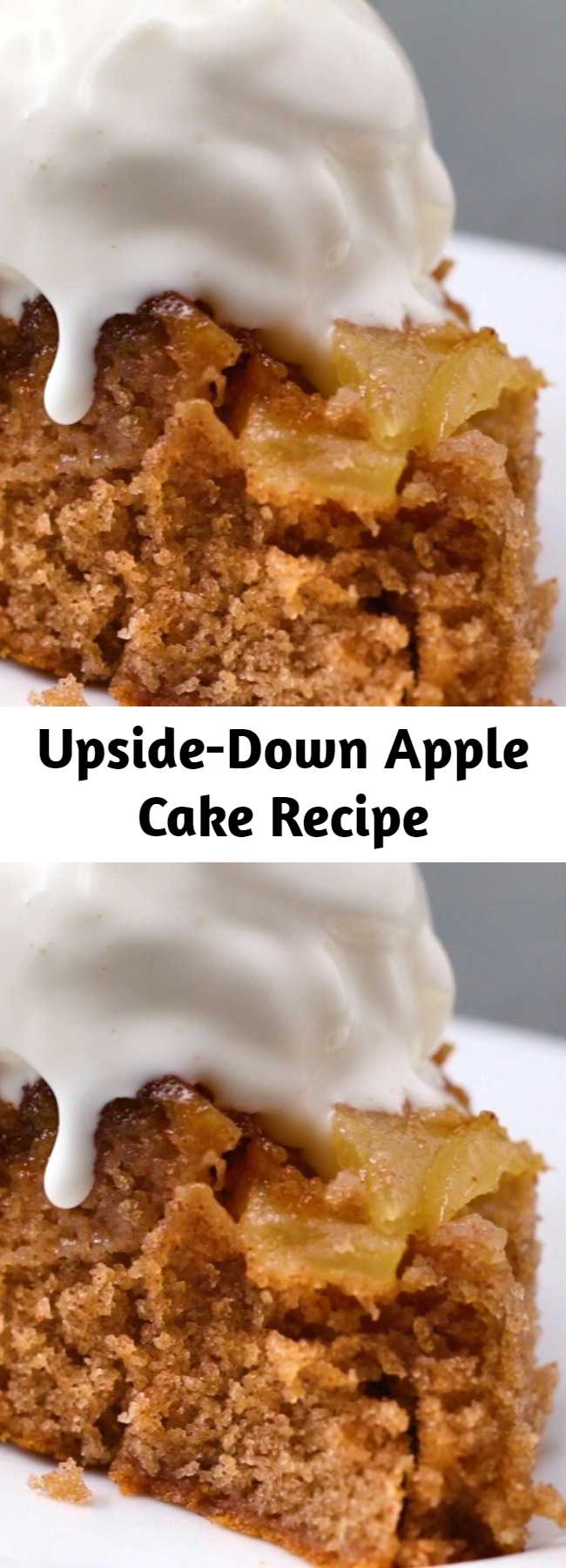 Upside-Down Apple Cake Recipe - This apple cake is absolutely scrumptious! Especially with a side of vanilla ice cream.