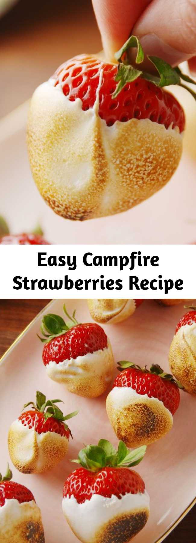 Easy Campfire Strawberries Recipe - If you're obsessed with s'mores, one reason you love them is for the toasted marshmallow flavor. These strawberries have that and so much more. They're dunked in melty marshmallow fluff, then torched over a campfire. They're healthy cuz they're fruit, right?! Check out this super easy for the best campfire strawberries.