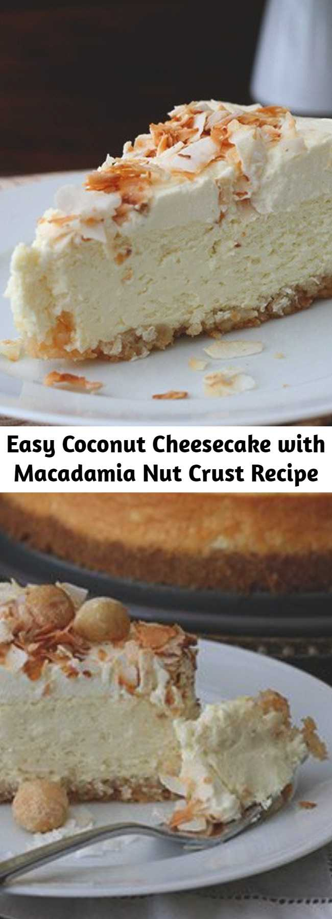 Easy Coconut Cheesecake with Macadamia Nut Crust Recipe - This coconut cheesecake has a macadamia nut crust and is unbelievably creamy and rich. It's a low carb dessert that's as tasty as it is beautiful, and is sure to impress your friends! Keto and sugar-free, this is the best coconut cheesecake you will ever eat.