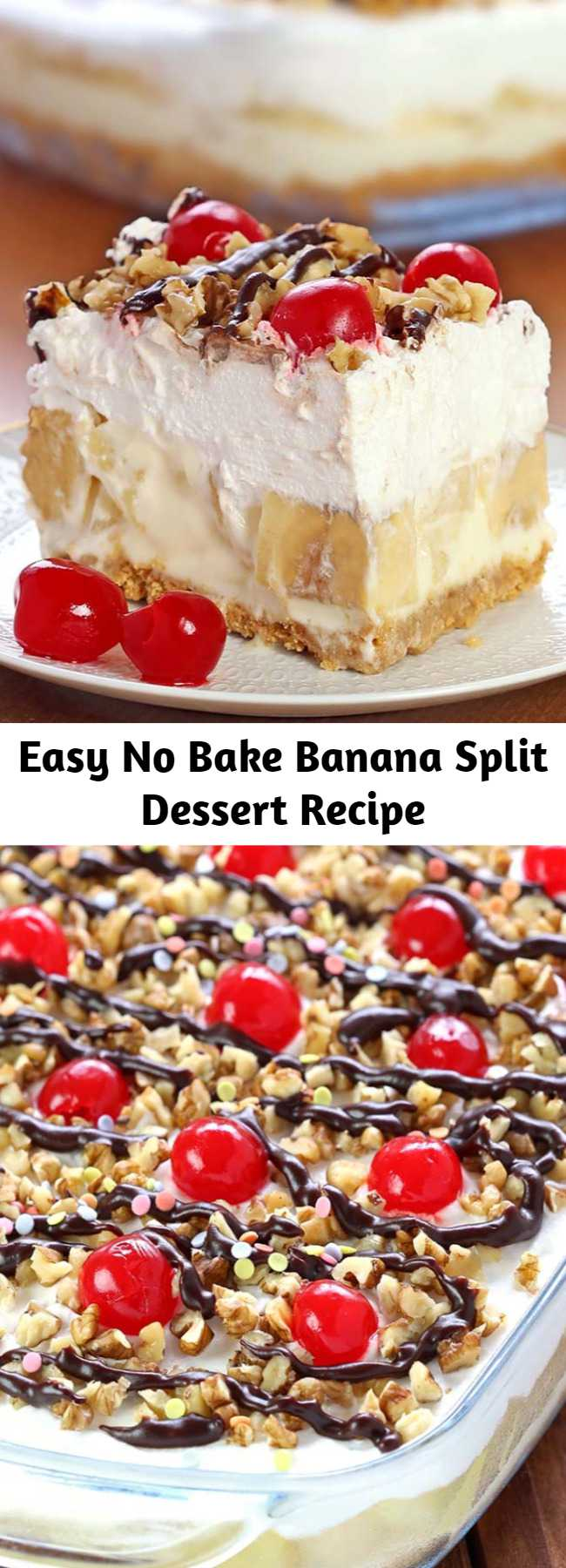 Delicious, rich and creamy, with all the ingredients you love in a banana split, this no-bake Banana Split dessert will be one you make again and again. Perfect summer dessert. #summer #dessert