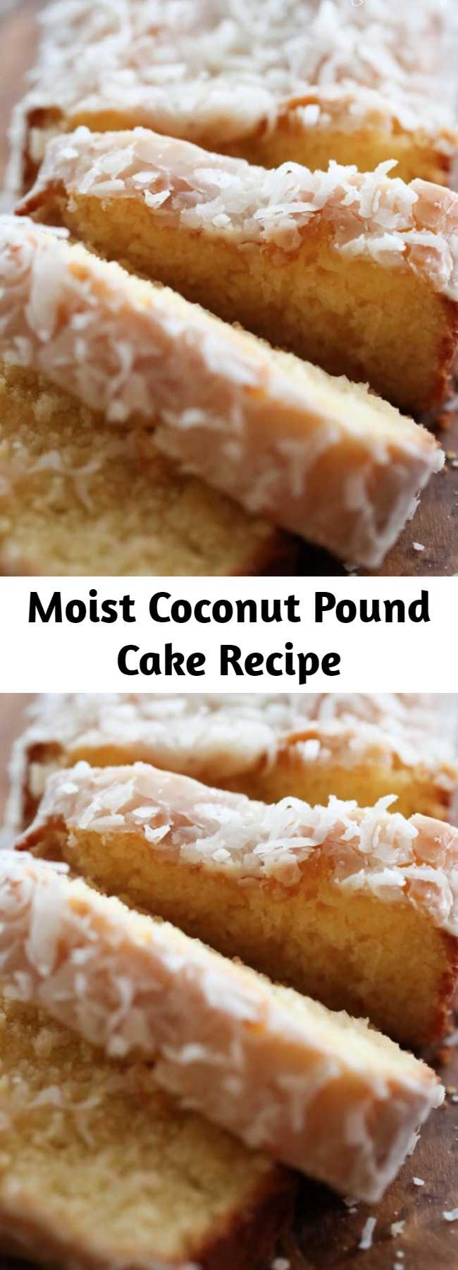 Moist Coconut Pound Cake Recipe - This pound cake is SO moist and so delicious! It will quickly become a new favorite!