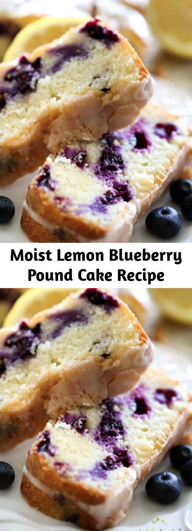 Moist Lemon Blueberry Pound Cake Recipe - A delicious and moist pound cake that is bursting with refreshing and amazing flavor!