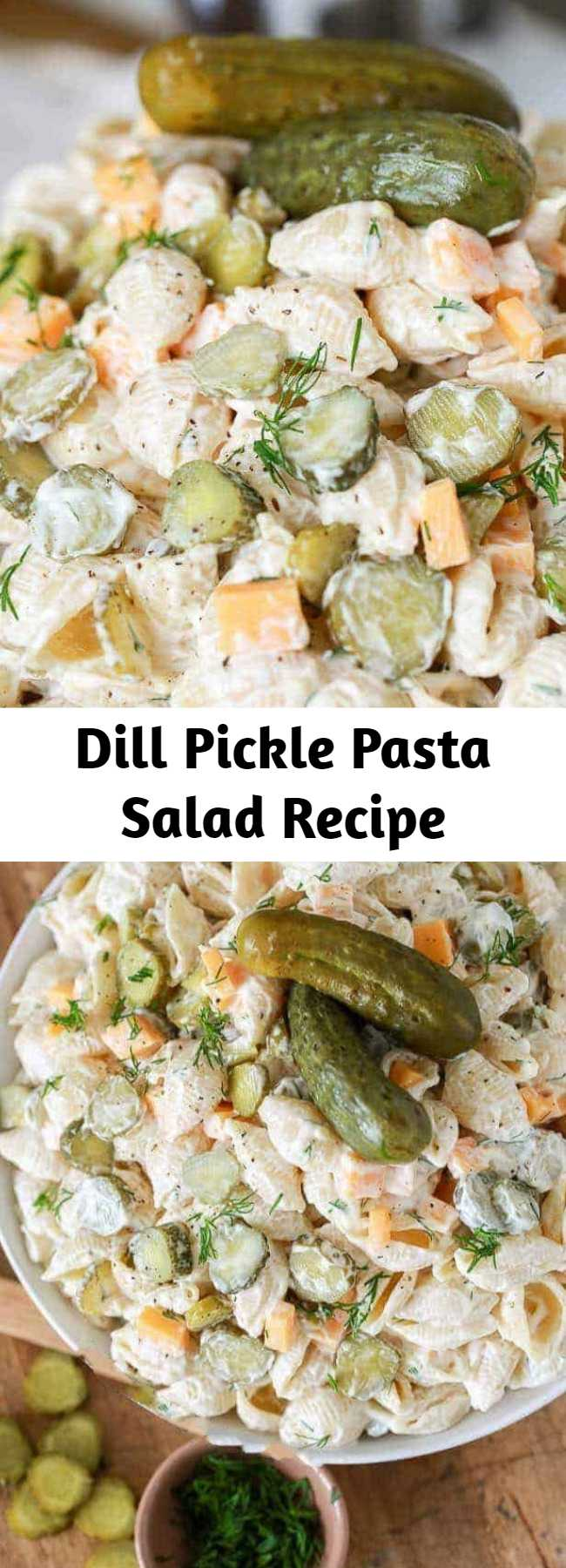 Dill Pickle Pasta Salad Recipe - This is literally my favorite pasta salad ever! In this creamy pasta salad recipe, dill pickles play a starring role and add tons of flavor and crunch! This recipe is even better when it's made ahead of time making it the perfect potluck dish!