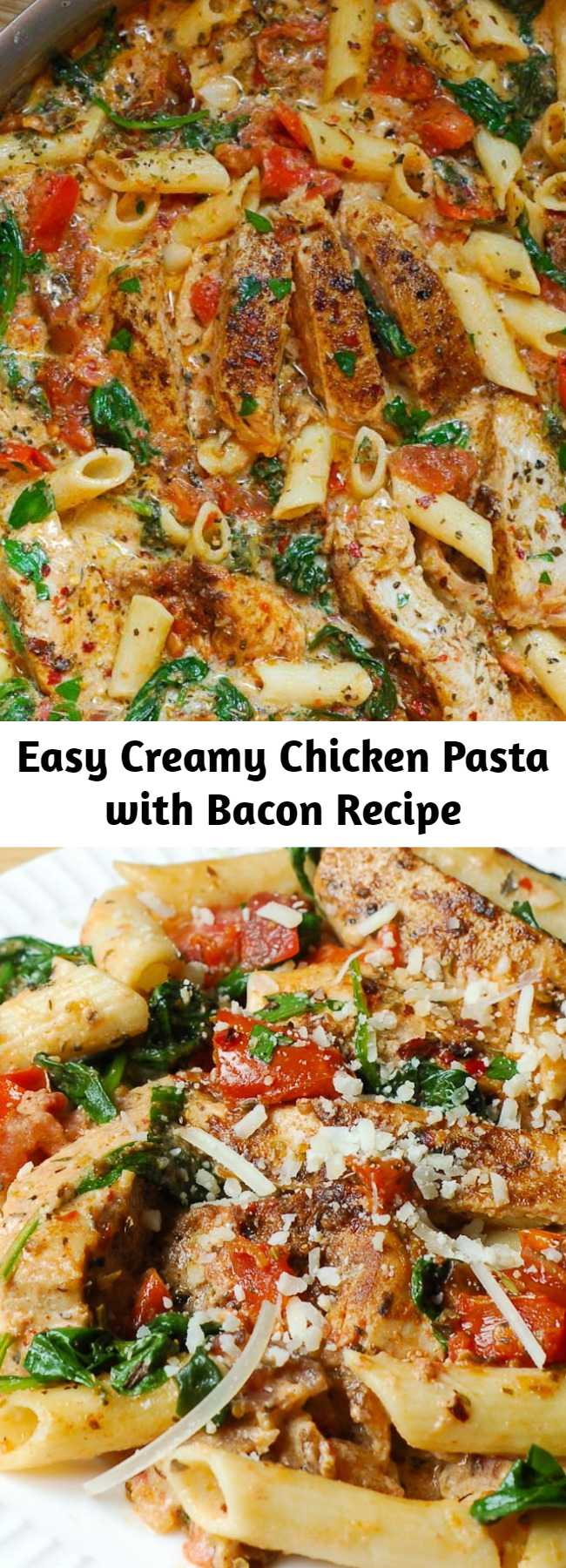 Easy Creamy Chicken Pasta with Bacon Recipe - Creamy chicken pasta with bacon is easy to make weeknight one pot pasta dish! With only 30 minutes of total work, this chicken dinner recipe is simple, fast and delicious! Full of tender chicken, spinach, tomatoes, and bacon! #chickenpasta #bacon #easydinner #30minutemeal