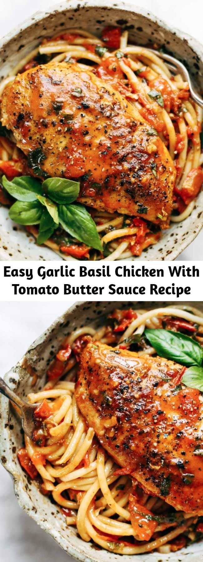 Easy Garlic Basil Chicken With Tomato Butter Sauce Recipe - You won't believe that this easy real food recipe only requires 7 ingredients like basil, garlic, olive oil, tomatoes, and butter.
