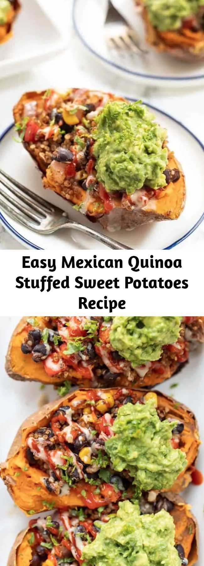 Easy Mexican Quinoa Stuffed Sweet Potatoes Recipe - These Mexican Quinoa STUFFED Sweet Potatoes are the ultimate plant-based meal! Packed with fiber and protein, they're filling, tasty and easy to make! Easy, healthy and so delicious. Stuffed with black beans, quinoa, guacamole, and more healthy ingredients! #stuffedsweetpotatoes #mexicanquinoa #quinoa #quinoarecipe #vegandinner
