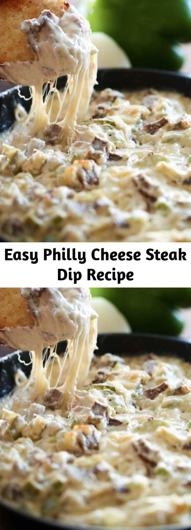 Easy Philly Cheese Steak Dip Recipe - This Philly Cheese Steak Dip is phenomenal and truly tastes JUST like you are biting into that beloved and well sought-after sandwich. The flavor is incredible and this recipe is super unique and exciting!