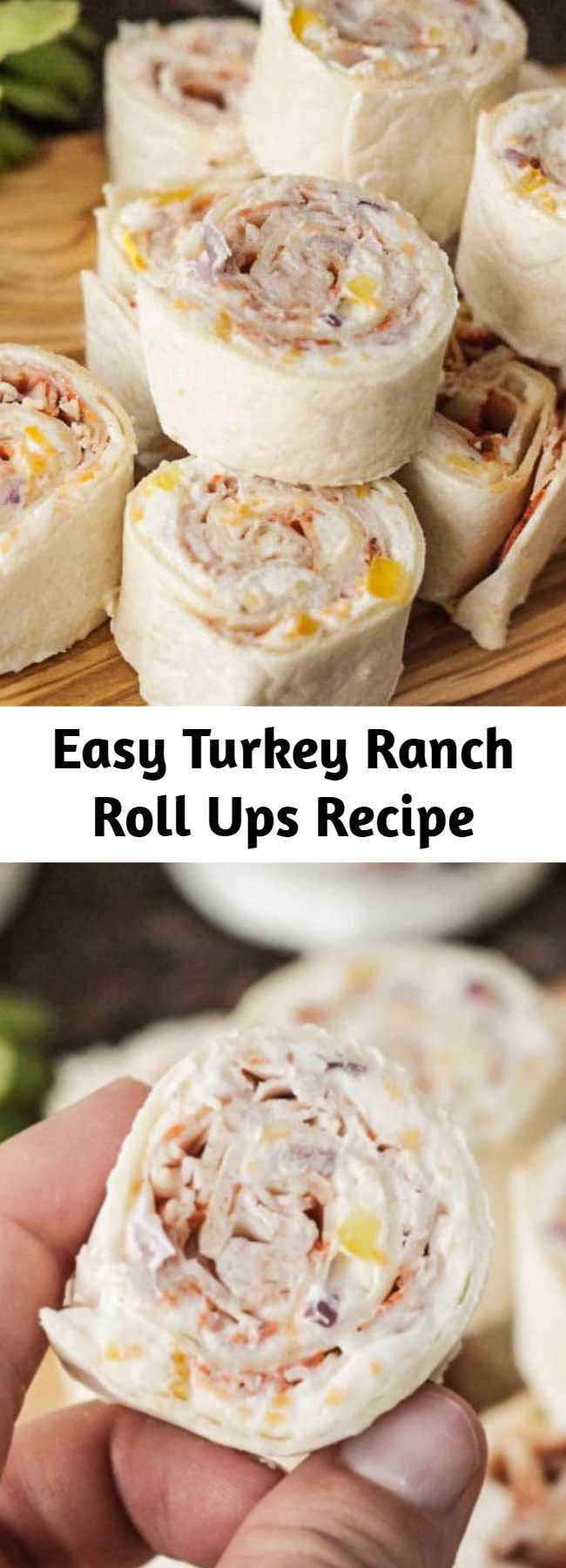 Easy Turkey Ranch Roll Ups Recipe - These creamy Turkey Ranch Tortilla Roll Ups are super easy, you can make them quickly, are packed with bold and tasty flavors, and just all around super delicious!  They are the perfect  appetizer for a party, but also great for a lunch box for school or work and make a great alternative to sandwich for busy weekdays when you want something a little more exciting to look forward to for lunch.