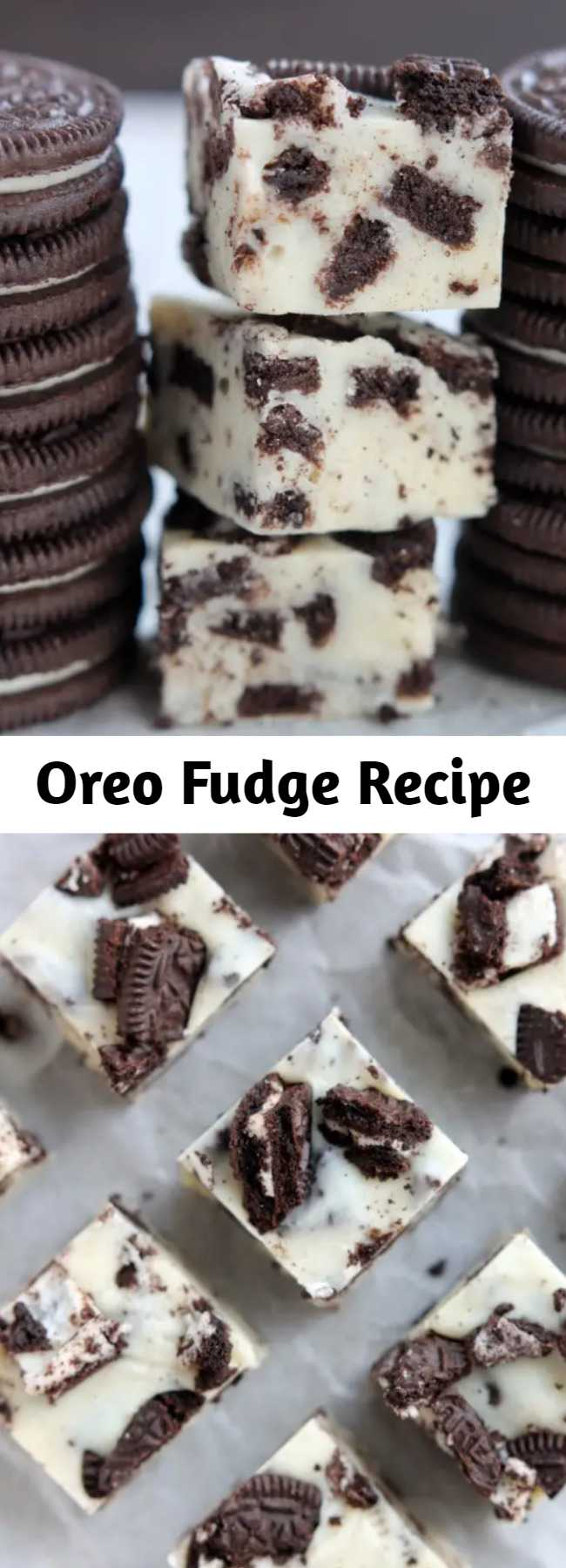 Oreo Fudge Recipe - This Oreo Fudge whips up fast, with only 3 ingredients! Perfect for Christmas neighbor plates!