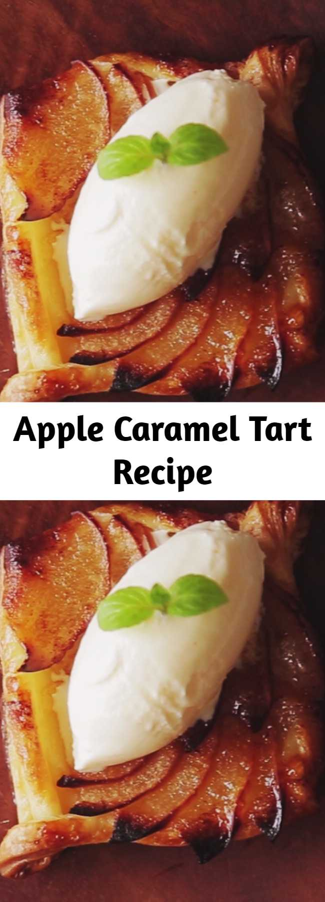 Apple Caramel Tart Recipe - Who doesn't love a fruit dessert that is delicious, pretty and topped with ice cream? Because everyone loves desserts that are both pretty and sweet.