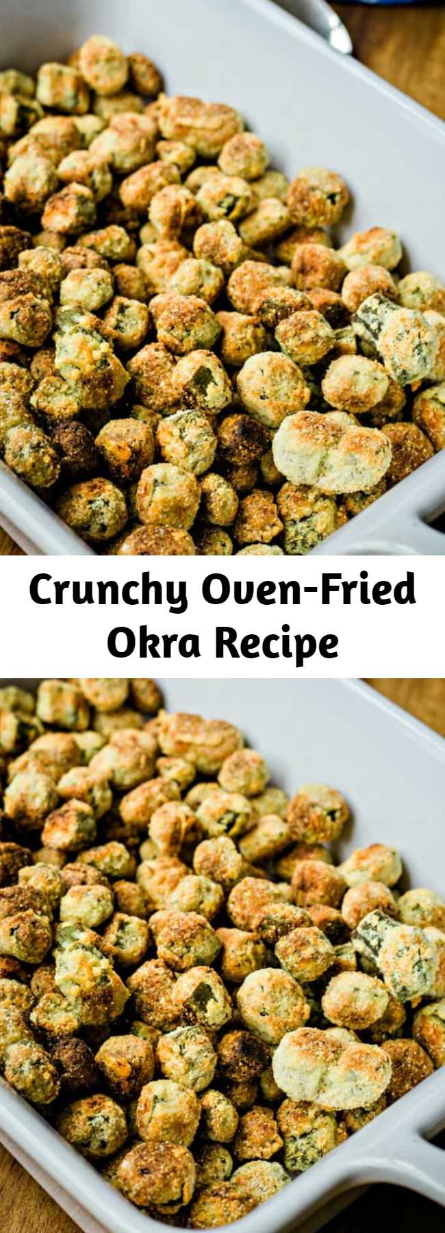 """Crunchy Oven-Fried Okra Recipe - Crunchy Oven-Fried Okra — this recipe is a bit healthier and easier to prepare. Make this delicious and Crunchy Oven-Fried Okra just one time and you may never go back to cooking fried okra on the stove! Plus, this """"fried"""" okra recipe uses a fraction of the oil that you would need when pan frying which is an added health benefit!"""