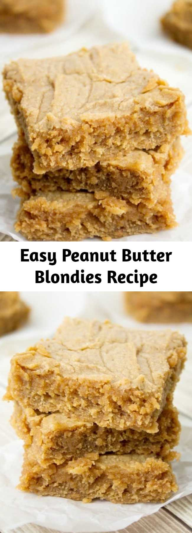 Easy Peanut Butter Blondies Recipe - An easy and delicious peanut butter blondie recipe – you will not miss the chocolate at all. Great peanut butter taste and an ultra-fudgy center.