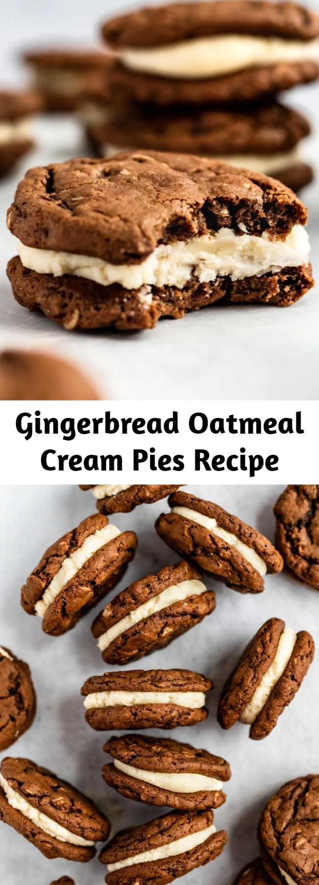 Gingerbread Oatmeal Cream Pies Recipe - Amazing oatmeal cream pies with a gingerbread twist! These perfectly spiced gingerbread oatmeal cookies are sandwiched together with a delicious thick cream filling for the ultimate holiday cookie sandwich. #oatmealcookies #cookies #cookierecipe #baking