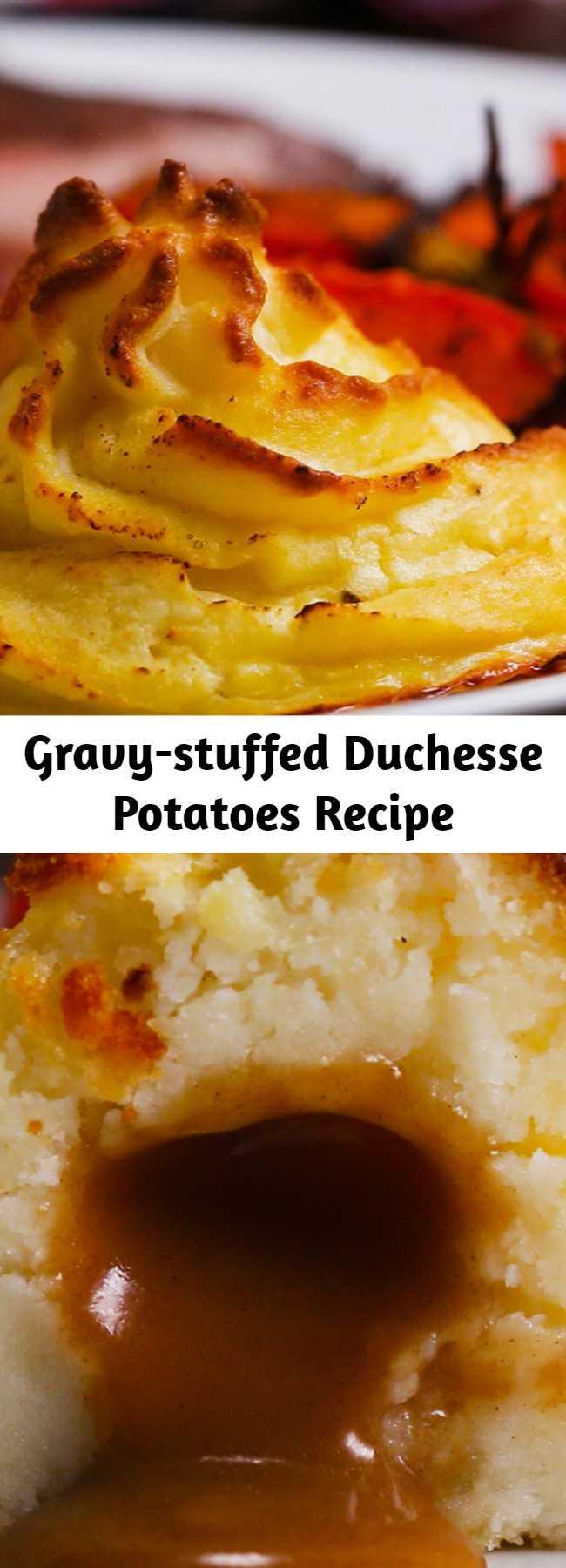 Gravy-stuffed Duchesse Potatoes Recipe