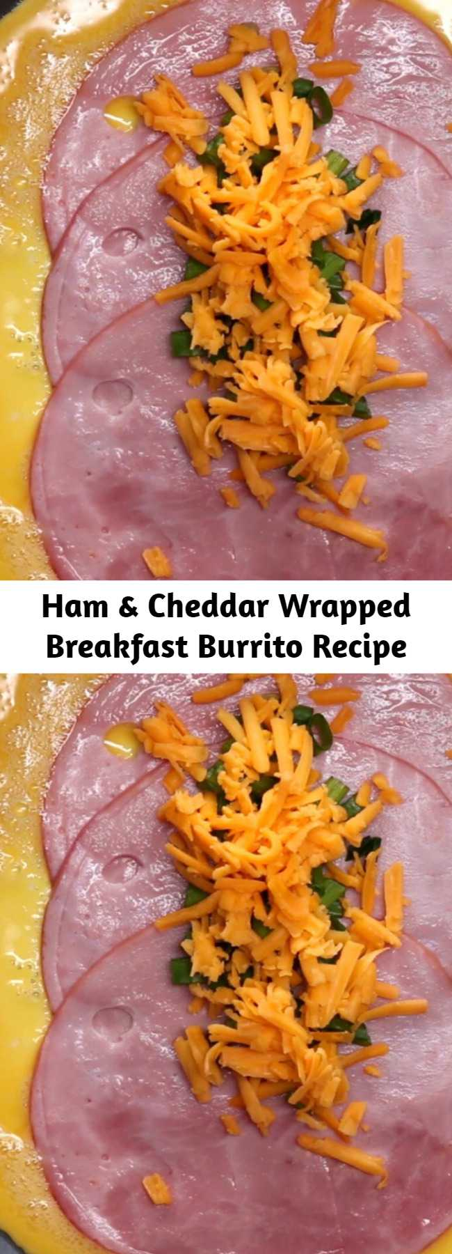 Ham & Cheddar Wrapped Breakfast Burrito Recipe - You can make these freezable breakfast burritos in minutes. A delicious breakfast to go.