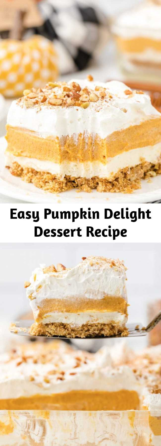 Easy Pumpkin Delight Dessert Recipe - Instead of classic pumpkin pie this fall (or Thanksgiving!), try this easy pumpkin delight instead! A homemade pecan and graham cracker mix forms a crust that is topped with layers of light and fluffy filling including cream cheese, pudding, and Cool Whip make an irresistible treat.