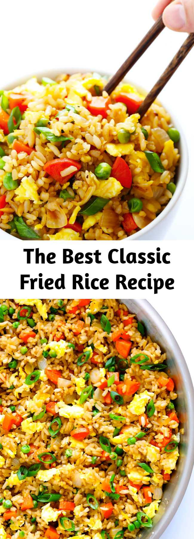 The Best Classic Fried Rice Recipe - Learn how to make fried rice with this classic recipe. It only takes 15 minutes to make, it's easy to customize with your favorite add-ins, and it's SO flavorful and delicious!