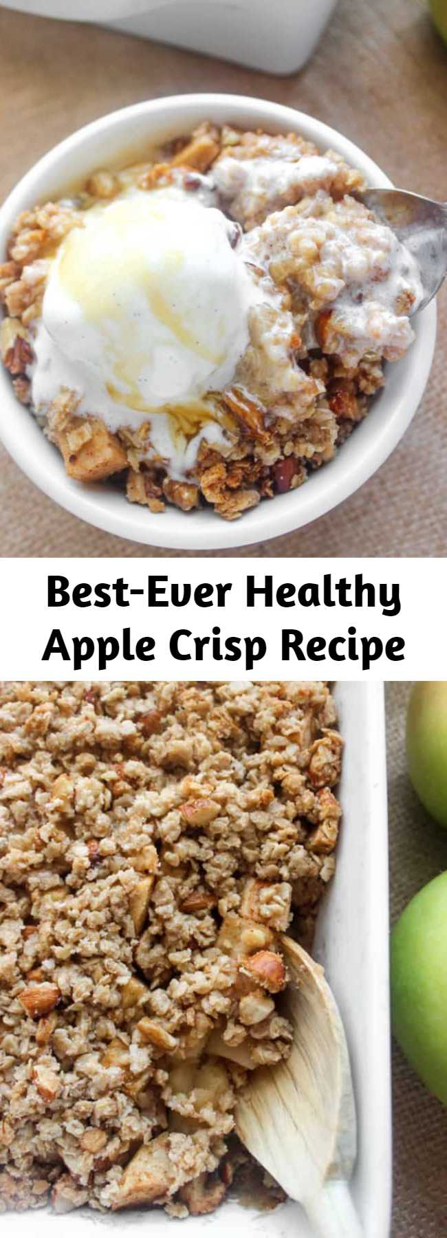 Best-Ever Healthy Apple Crisp Recipe - This healthy apple crisp is loaded with cinnamon apples and sweet crumbly topping. It's free of refined sugar (and has just a touch of maple syrup, although you can sub honey), but you'd never know it. Serve with vanilla ice cream for pure bliss!