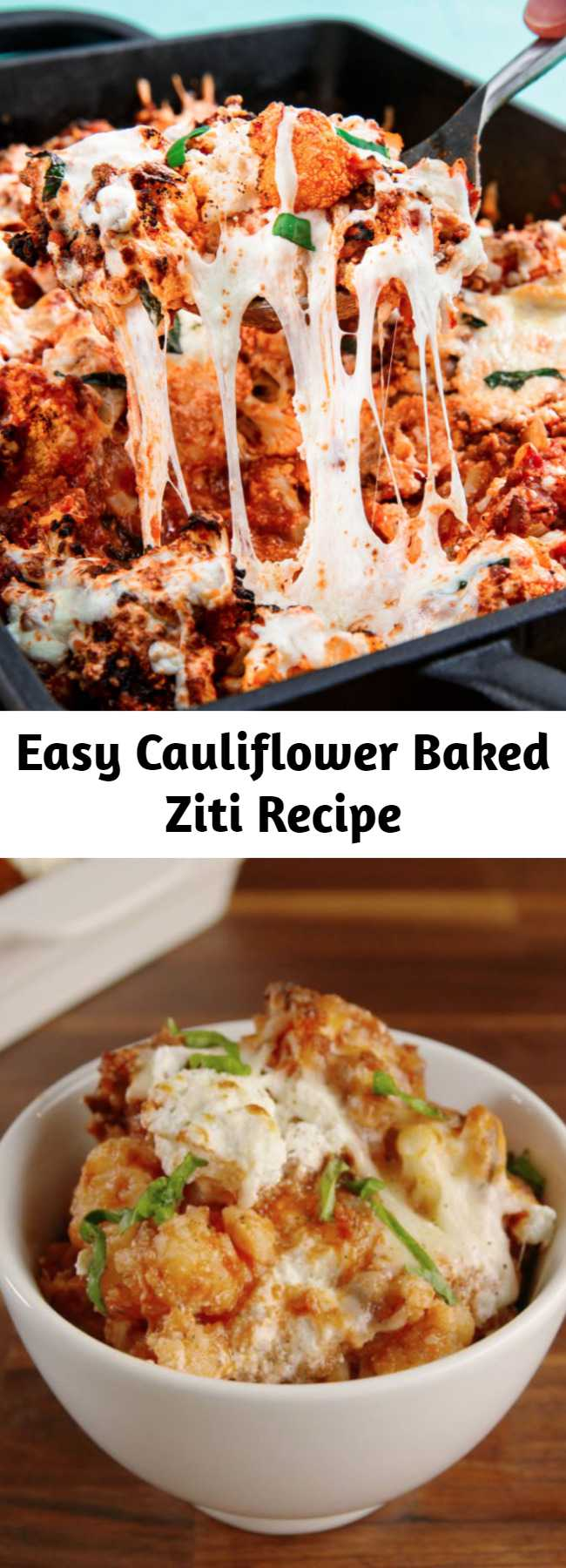 Easy Cauliflower Baked Ziti Recipe - There's not actually any ziti in this recipe. But you honestly won't even notice. The blanched cauliflower does a fine job of replacing the pasta. Just make sure to drain it well before tossing it with the sauce. #easy #recipe #cauliflower #healthy #lowcarb #baked #ziti #ricotta #cheese #diet #filling #hearty