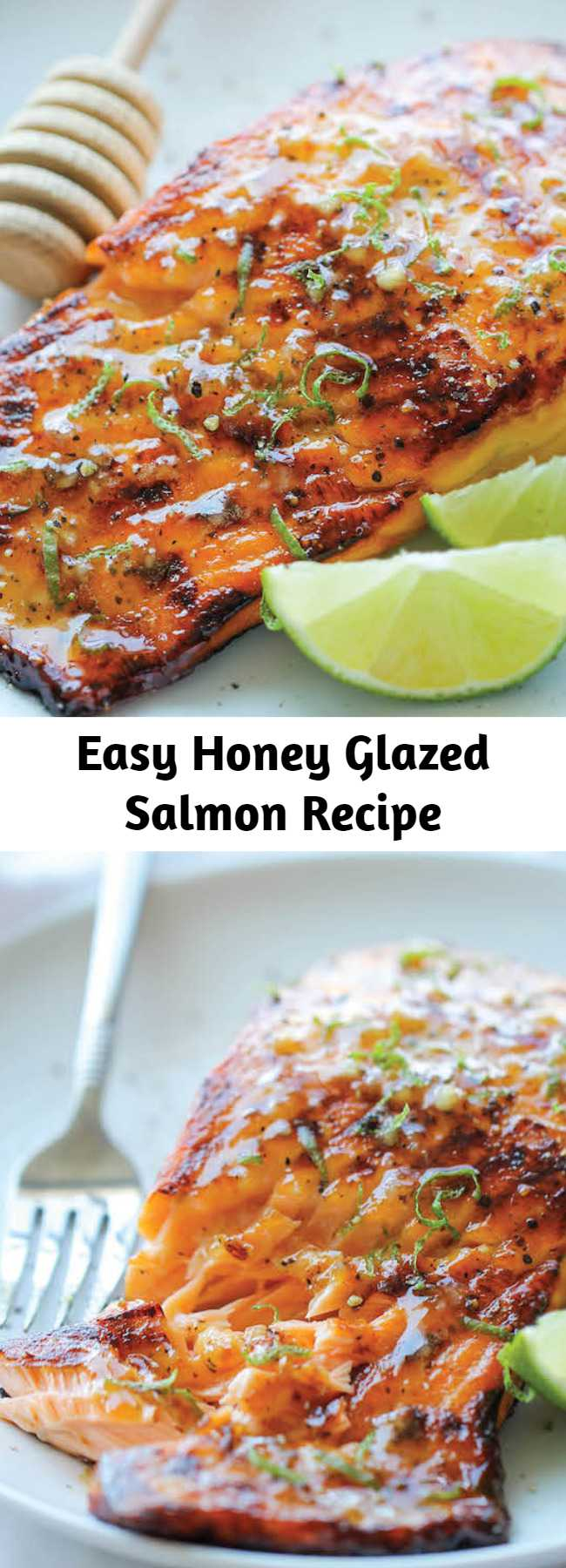 Easy Honey Glazed Salmon Recipe - The easiest, most flavorful salmon you will ever make. And that browned butter lime sauce is to die for!