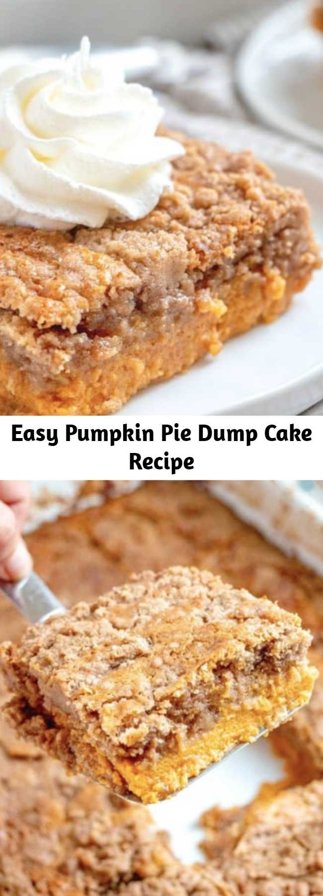 Easy Pumpkin Pie Dump Cake Recipe - Pumpkin Pie Dump Cake gets it's name by dumping the ingredients into the baking dish. It is like a pumpkin pie and a spice cake all in one! #Pumpkin #Pie #DumpCake #Fall #Dessert
