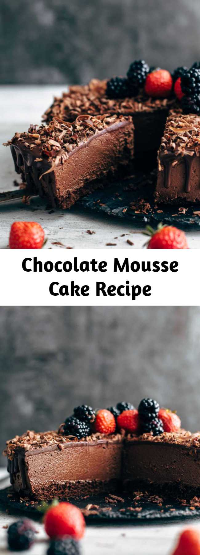 Chocolate Mousse Cake Recipe - This is THE Chocolate Mousse Cake recipe. Soft and moist chocolate cake layer topped with super creamy chocolate mousse and soft chocolate ganache.