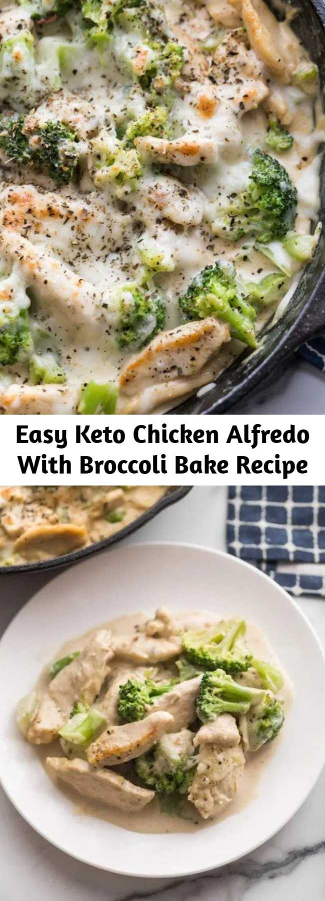 Easy Keto Chicken Alfredo With Broccoli Bake Recipe - If you miss alfredo, look no further. Creamy Keto Chicken Alfredo with Broccoli Bake is the ultimate comfort food that is easy to make, low carb, and delicious. In under 30 minutes, you'll have a wonderful meal on the table with little effort.