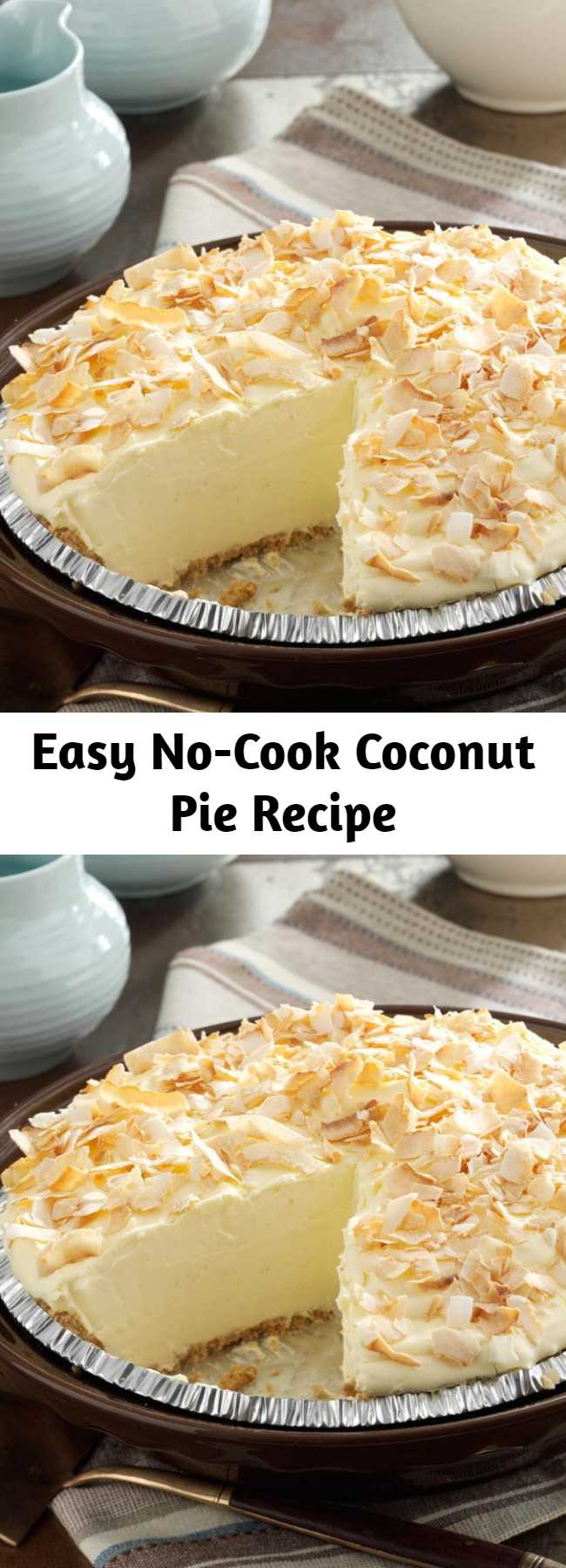 Easy No-Cook Coconut Pie Recipe - This creamy No-Cook Coconut Pie proves that a quick meal doesn't have to go without dessert.