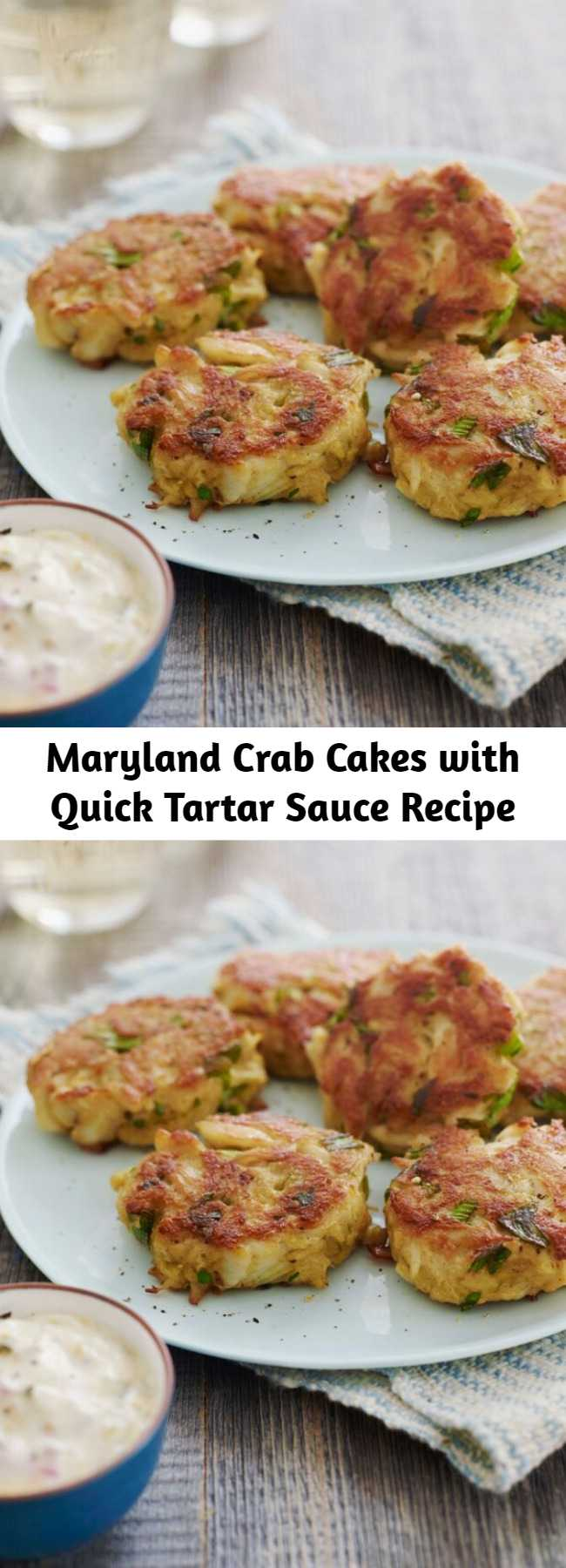 Maryland Crab Cakes with Quick Tartar Sauce Recipe - A Maryland staple, these crab cakes made from fresh lump crab meat and Old Bay are authentic and easy to prepare.