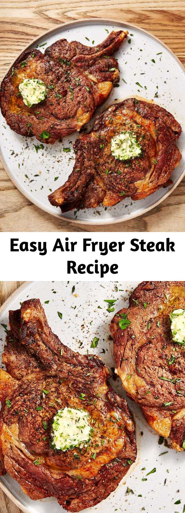 Easy Air Fryer Steak Recipe - A perfectly seared steak can seem like a daunting task. Getting the golden, crusty sear on the outside and trying not to overcook your steak can be difficult. What if we told you that your air fryer can take all of that stress away? It's true! Leave it to the air fryer to cook a perfect piece of steak all without filling your kitchen with smoke or turning on the grill. As for the herb butter? It's not mandatory, but it sure is delicious.