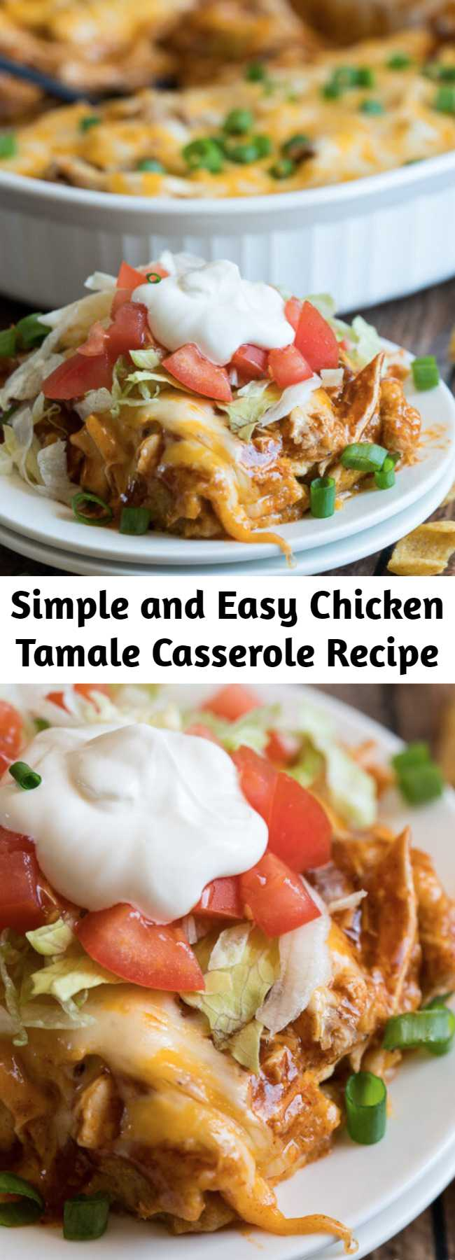 Simple and Easy Chicken Tamale Casserole Recipe - This cheesy Chicken Tamale Casserole is a quick and easy family weeknight dinner that has all the flavors of classic tamales without all the fuss!