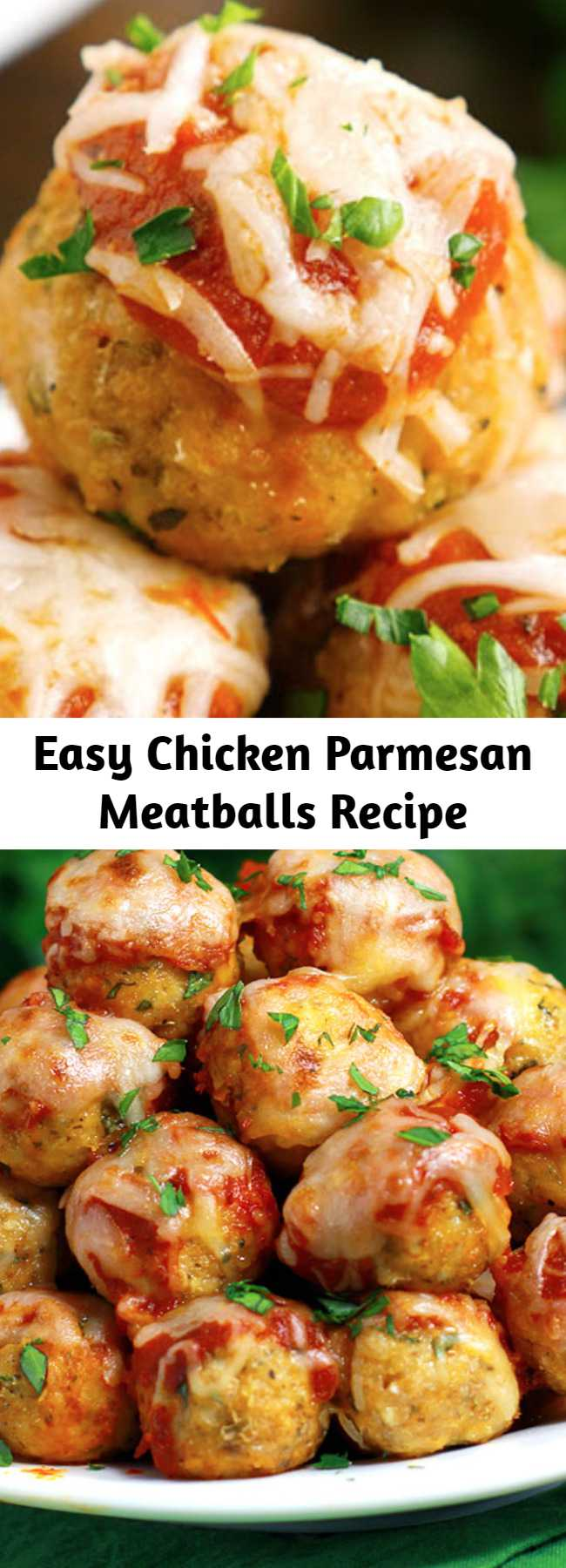 Easy Chicken Parmesan Meatballs Recipe - Chicken Parmesan Meatballs are your favorite chicken Parmesan transformed into these tender and flavorful, saucy baked chicken meatballs.Topped with the perfect blend of ooey gooey cheese. You're going to love 'em! #ChickenParmesan #Meatballs