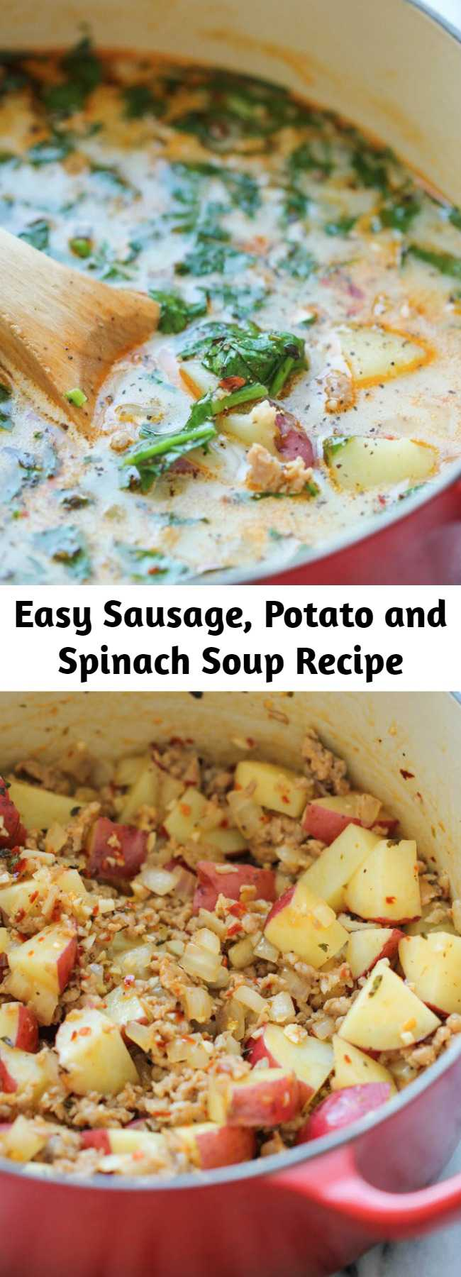 Easy Sausage, Potato and Spinach Soup Recipe - A hearty, comforting soup that's so easy and simple to make, loaded with tons of fiber and flavor!