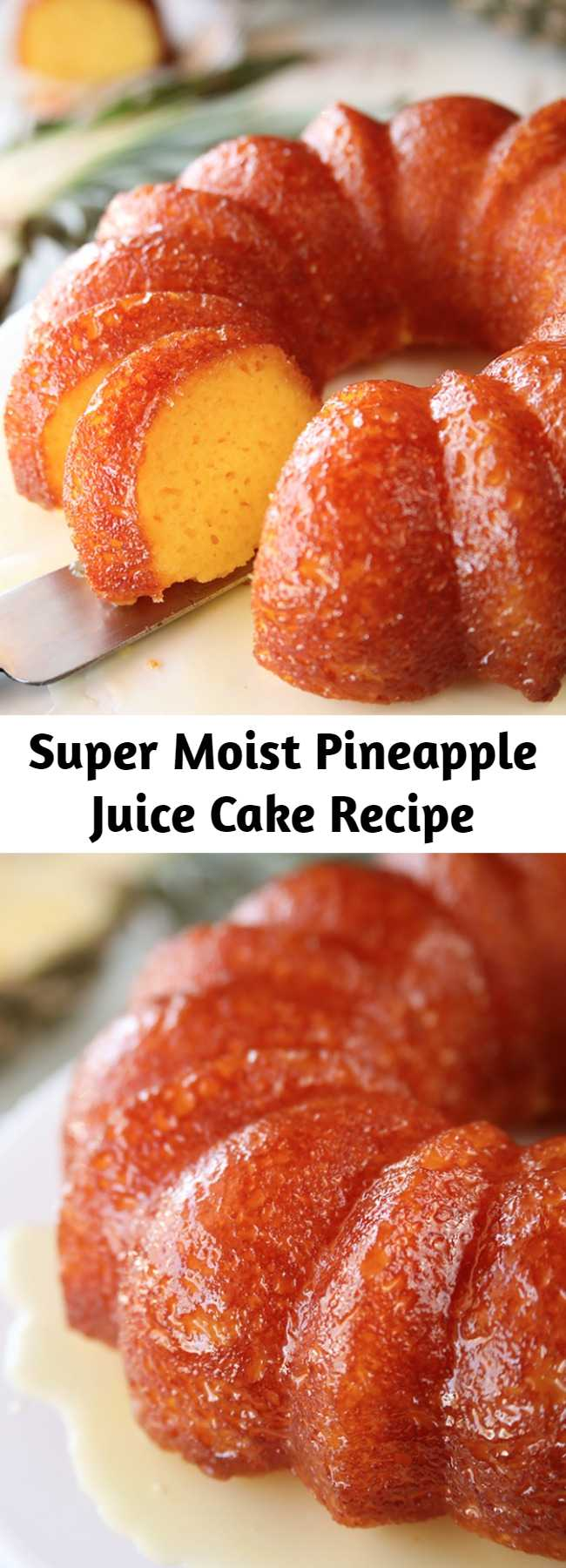 Super Moist Pineapple Juice Cake Recipe - The super moist cake is infused with pineapple flavor in the batter and the butter-pineapple glaze that it gets soaked in amps that pineapple flavor up even more!