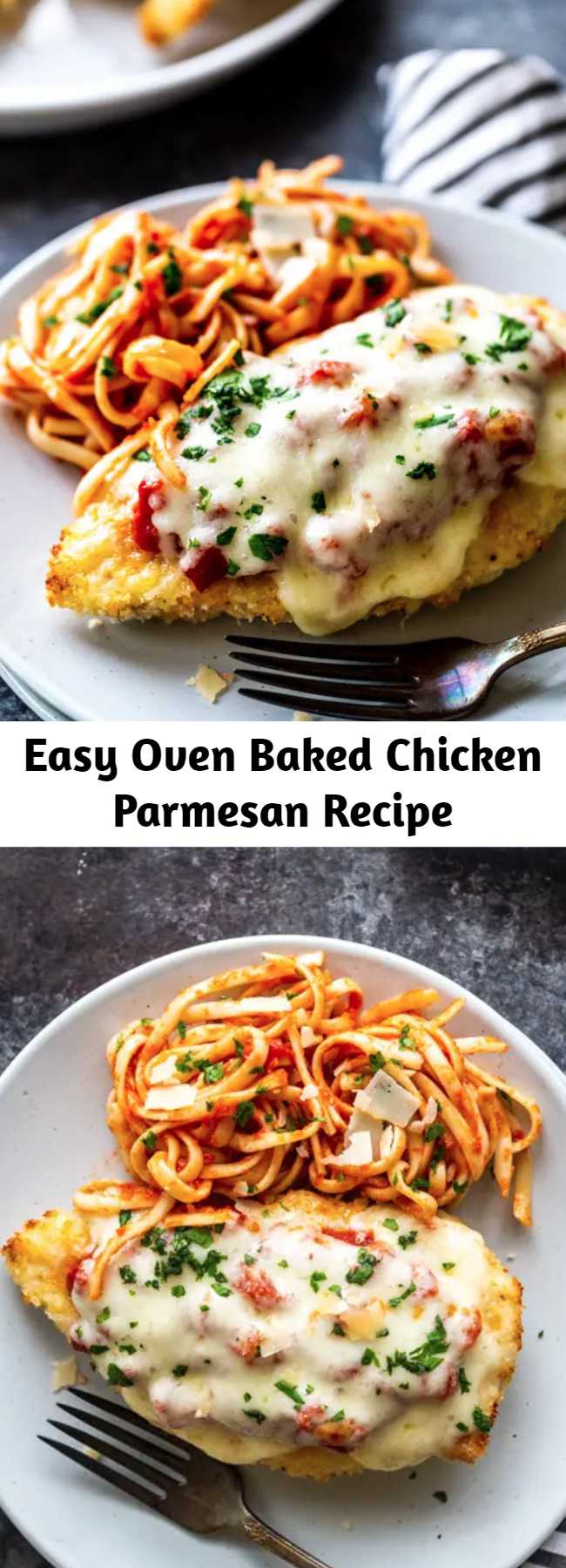 Easy Oven Baked Chicken Parmesan Recipe - This delicious Oven Baked Chicken Parmesan recipe is easy and doesn't require any frying. Because this chicken Parmesan is baked, it is healthy, quick and easy! Make this crispy baked Parmesan crusted chicken for dinner tonight in about thirty minutes!