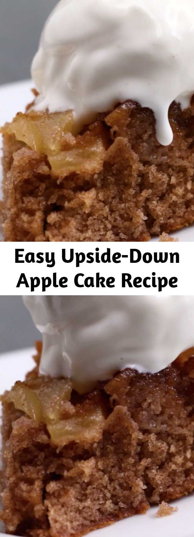 Easy Upside-Down Apple Cake Recipe - This apple cake is absolutely scrumptious! Especially with a side of vanilla ice cream.