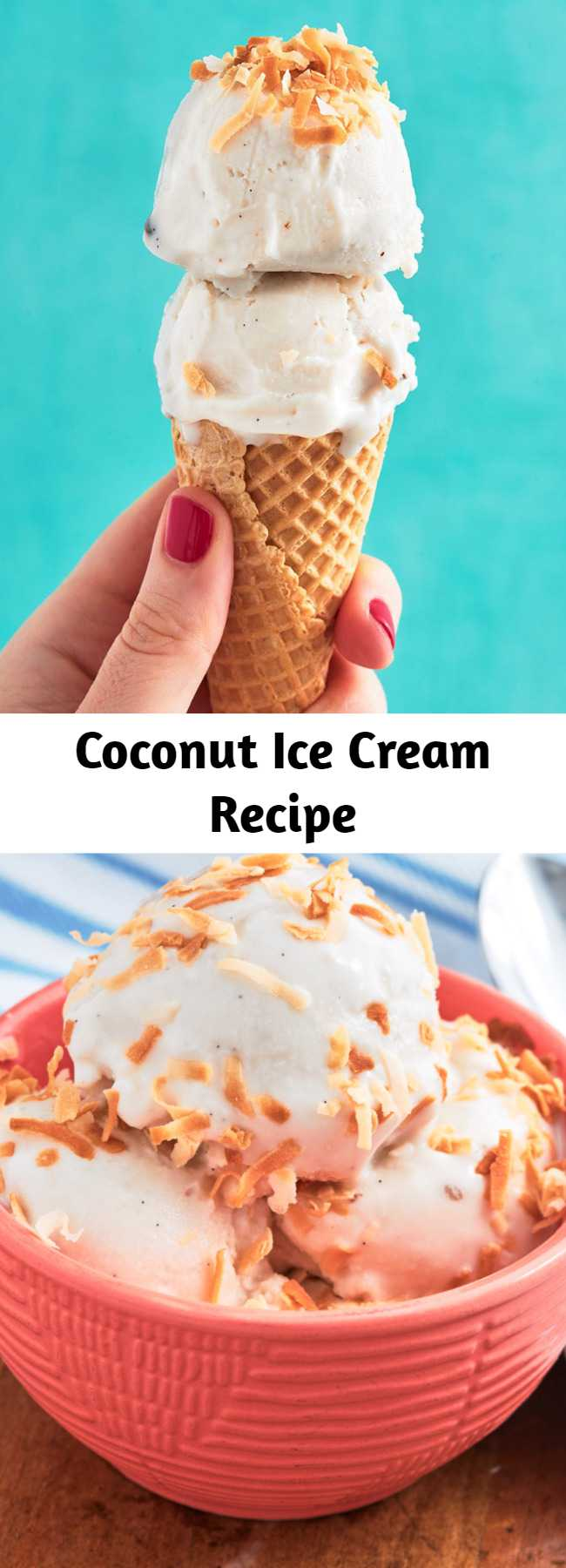 Coconut Ice Cream Recipe - Coconut Ice Cream is completely vegan and extremely smooth. Dairy free, vegan, and still so good.