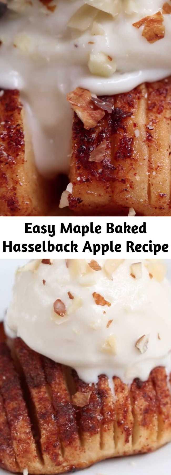 Easy Maple Baked Hasselback Apple Recipe - You Should Make These Maple Baked Hasselback Apples For Dessert
