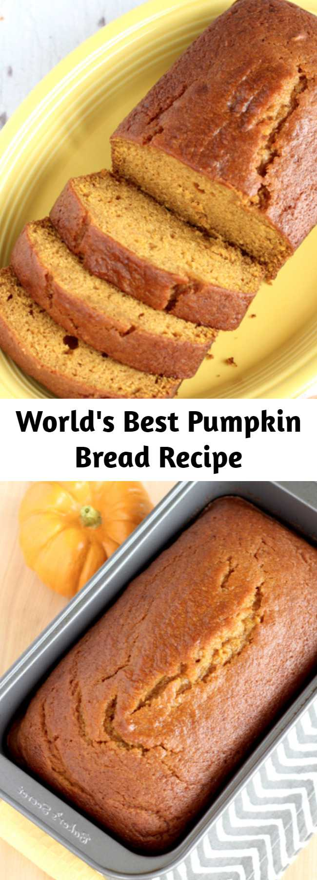 World's Best Pumpkin Bread Recipe - Get ready for a little Pumpkin bliss with this World's Best Pumpkin Bread Recipe! Seriously… it's even better than Starbucks!  And you can keep it easy using Libby's Pumpkin from the can!  Or… get wild and crazy and make your own homemade pumpkin puree from your backyard garden pumpkins! The choice is yours!